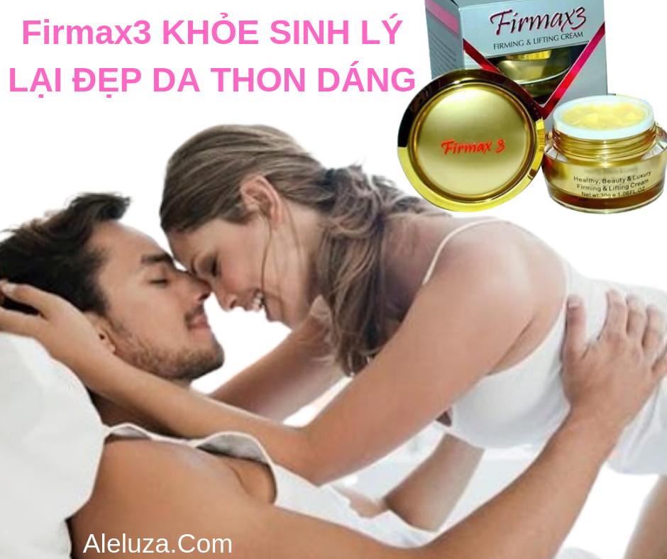 Firmax3 Tăng Cường Sinh Lý Và Khỏe Đẹp
